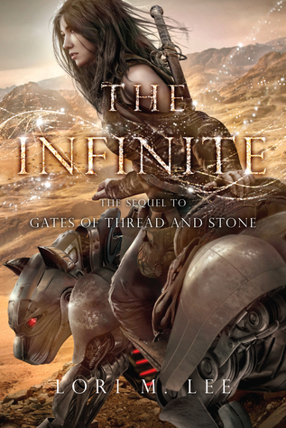 The Infinite (Gates of Thread and Stone, #2)