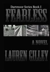 Fearless (Dartmoor, #1) Book by Lauren Gilley