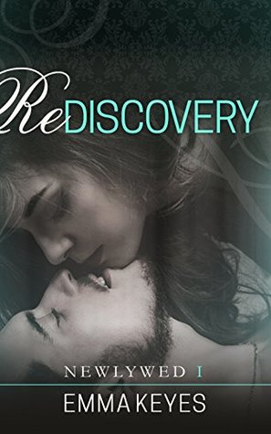 Rediscovery (Newlywed Series Book 1)