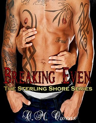 Breaking Even (Sterling Shore, #5)