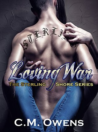 Loving War (Sterling Shore, #4)