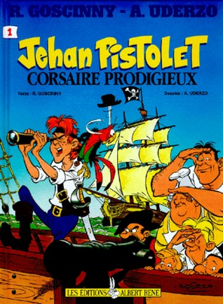 Jehan Pistolet, Corsaire prodigieux