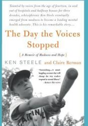 The Day the Voices Stopped Book by Ken Steele