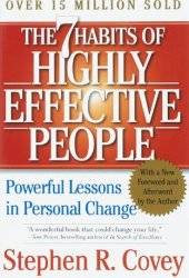 The 7 Habits of Highly Effective People: Powerful Lessons in Personal Change Book