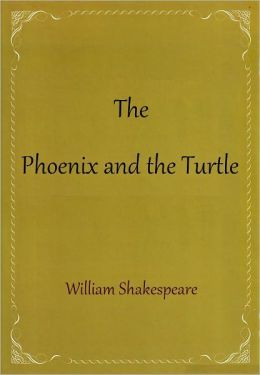 The Phoenix and the Turtle