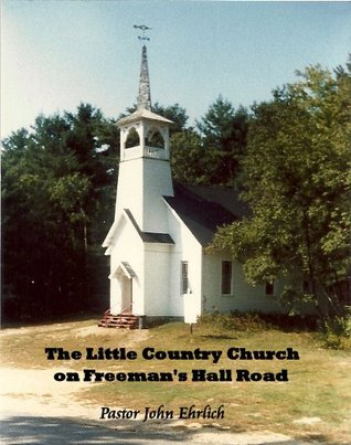 The Little Country Church on Freeman's Hall Road