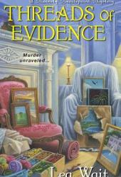 Threads of Evidence (Mainely Needlepoint, #2) Book
