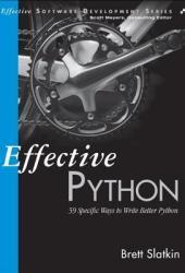 Effective Python: 59 Specific Ways to Write Better Python Book