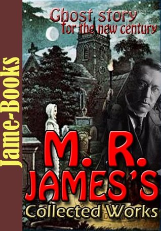 M. R. James's Collected Works: 5 Works