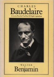 Charles Baudelaire: A Lyric Poet In The Era Of High Capitalism (The Verso Classics Series) Book by Walter Benjamin