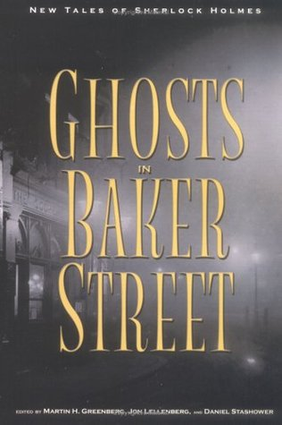 The Ghosts in Baker Street: New Tales of Sherlock Holmes