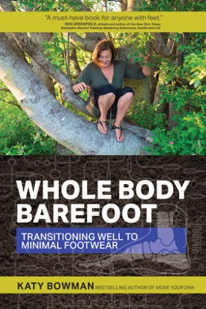 Whole Body Barefoot Transitioning Well to Minimal Footwear