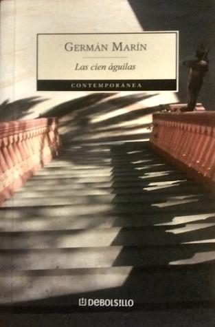 Las cien águilas (Historia de una absolución familiar / 2)