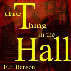 The Thing in the Hall