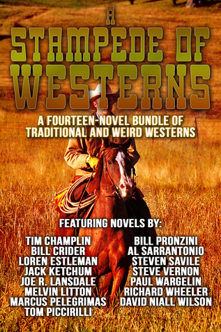 A Stampede of Westerns: A Fourteen Novel Bundle of Traditional and Weird Westerns