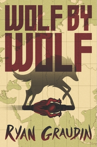 SERIES REVIEW: Wolf by Wolf & Blood for Blood, by Ryan Graudin