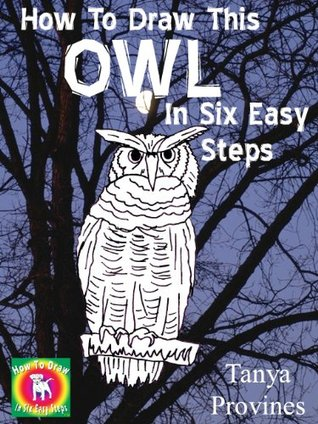 How To Draw This Owl In Six Easy Steps