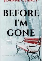 Before I'm Gone (The Night Killer, #2) Book by Joanne Clancy