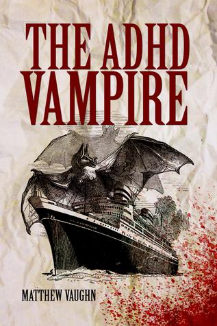 The ADHD Vampire