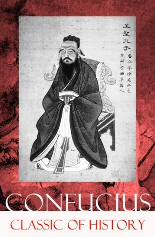 Classic of History (Part 1 & 2: The Book of Thang & The Books of Yü)