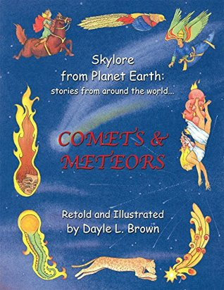 Skylore from Planet Earth: stories from around the world...: COMETS & METEORS
