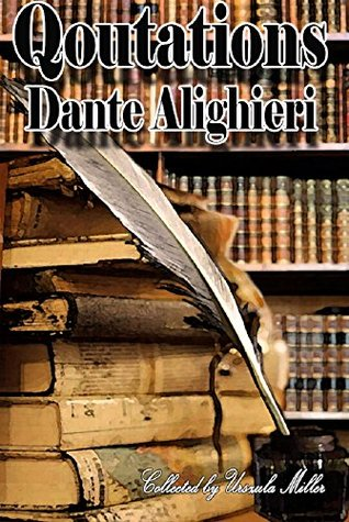 Quotations by Dante Alighieri