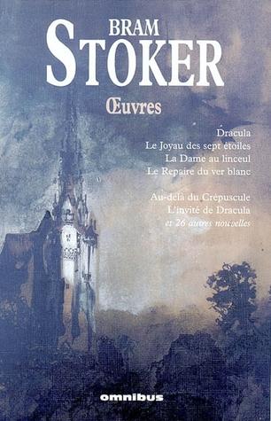 Oeuvres : Dracula ; Le Joyau des sept étoiles ; La Dame du linceul ; Le repaire du ver blanc ; Au-delà du Crépuscule ; L'invité de Dracula