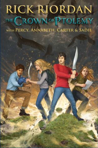 The Crown of Ptolemy (Percy Jackson & Kane Chronicles Crossover #3)