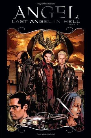 Angel: Last Angel in Hell (Volume 6)