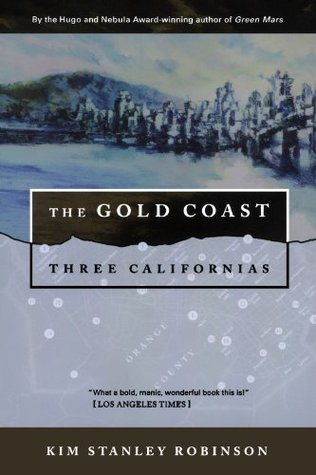 The Gold Coast (Three Californias Triptych, #2)
