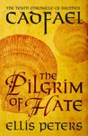 The Pilgrim Of Hate (Chronicles of Brother Cadfael)