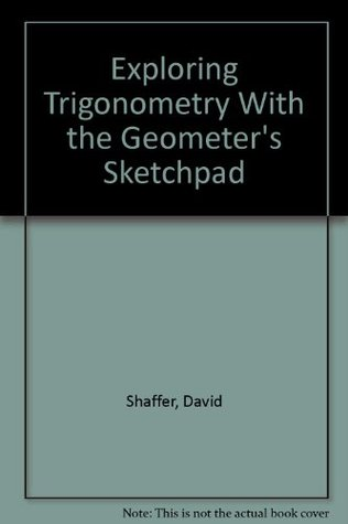 Exploring Trigonometry With the Geometer's Sketchpad