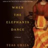 Book Review: When the Elephants Dance  by Tess Uriza Holthe