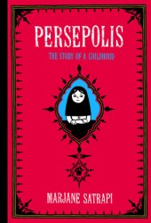 Persepolis: The Story of a Childhood (Persepolis, #1) Book