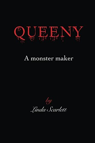 Queeny: A monster maker