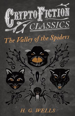 The Valley of the Spiders