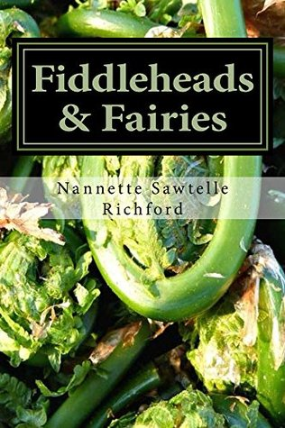 Fiddleheads & Fairies
