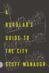 A Burglar's Guide to the City Book