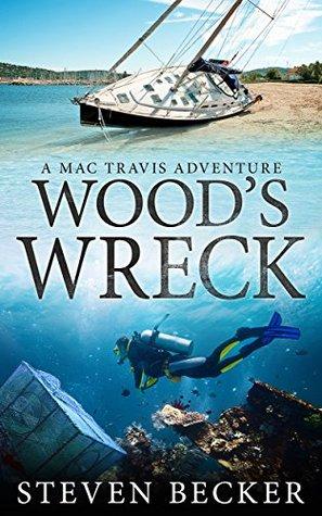Wood's Wreck (Mac Travis Adventures #3)