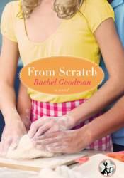From Scratch (Blue Plate, #1) Book by Rachel Goodman