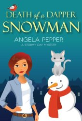 Death of a Dapper Snowman (Stormy Day Mystery #1) Book