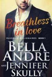 Breathless In Love (The Maverick Billionaires, #1) Book