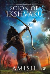 Scion of Ikshvaku (Ram Chandra #1) Book