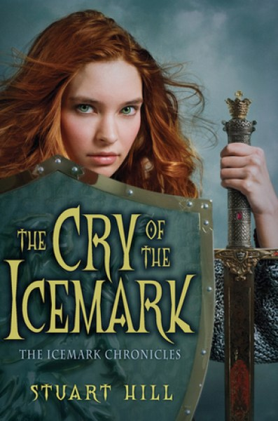 The Cry of the Icemark (The Icemark Chronicles, #1)-Stuart Hill