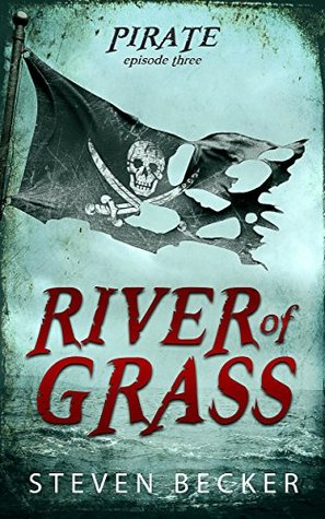 River of Grass (Tides of Fortune #1.3)