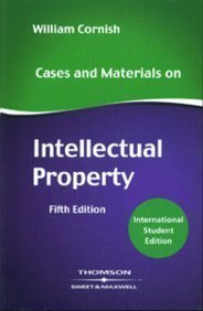 Cases and Materials on Intellectual Property