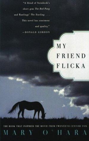 My Friend Flicka (Flicka, #1)