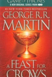 A Feast for Crows (A Song of Ice and Fire, #4) Book