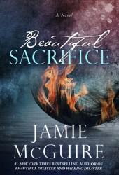 Beautiful Sacrifice (The Maddox Brothers, #3)