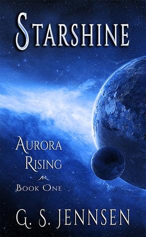 Starshine (Aurora Rising, #1)
